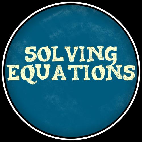 7 Solving Equations Class Badge